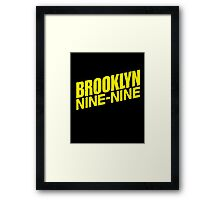 Brooklyn Nine-Nine Framed Print