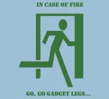 In case of fire....run by slugman