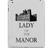 lady of the manor iPad Case/Skin