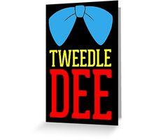FUnny Tweedle Dee - Tweedle Dum for couples Greeting Card