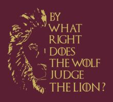 By what right does the wolf judge the lion? by FandomizedRose
