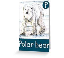 P is for Polar bear Greeting Card
