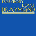 Everybody Loves Draymond by themarvdesigns