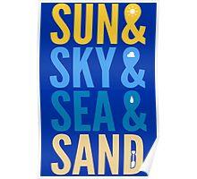Sun Sky Sea And Sand Poster