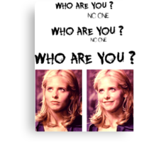 Buffy - Who are you - coloured Black Canvas Print