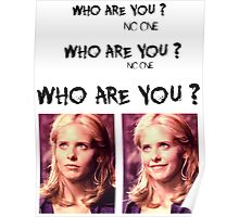 Buffy - Who are you - coloured Black Poster