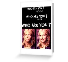 Buffy - Who are you - coloured White Greeting Card