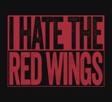 I Hate The Red Wings - Chicago Blackhawks T-Shirt - Show Your Team Spirit - Red Box Design - Haters Gonna Hate by BeefShirts