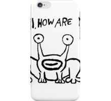 Hi how are you ? iPhone Case/Skin