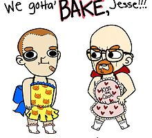 We Gotta Bake Jesse! by Candy2Coated