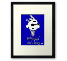 Wimpin' Ain't Easy Framed Print