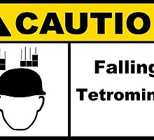 Caution Falling Tetrominos  by Neon2610