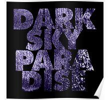 Dark Sky Paradise Text Poster
