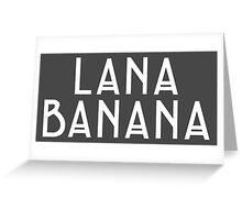 Inspired by American Horror Story - Lana Banana Greeting Card