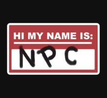 Hi my name is NPC by RPGesus