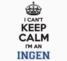 I cant keep calm Im an INGEN by icanting