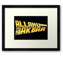 Alluh to the Ackba Framed Print