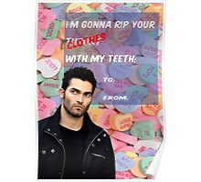 I'm Gonna Rip Your [Clothes] With My Teeth Poster