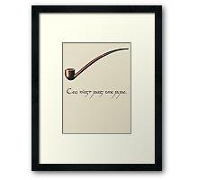 Ceci n'est pas une pipe des Hobbit. Framed Print