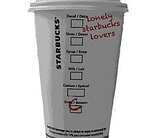 Lonely Starbucks Lovers Taylor Swift Blank Space by juststickit