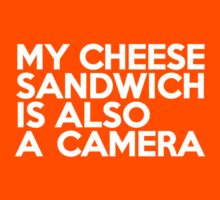 My cheese sandwich is also a camera Kids Clothes