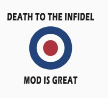Death to the Infidel - Mod is Great by Tania  Donald