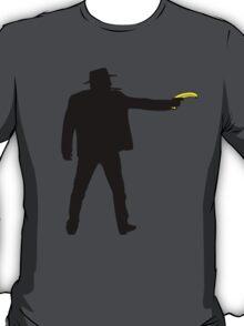 Real Cowboys Shoot Bananas! T-Shirt