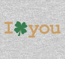 I Lucky Clover Your by holidayswaggs