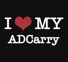 I Love My ADCarry - Black  by aihin