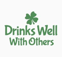 Drinks Well With Others by holidayswaggs
