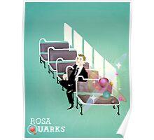 Rosa Quarks Poster