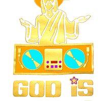Dj God by schneak