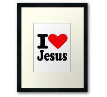I love Jesus Framed Print