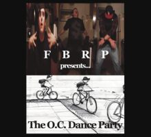 FBRP presents...The O.C. Dance Party by FBRP