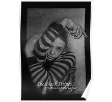 The Black Stripes Poster