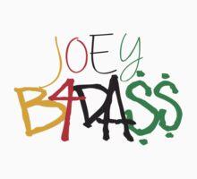 Joey B4DA$$ by JaycupBowl