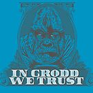 In GRODD We Trust by Messypandas