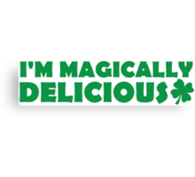 I'm Magically Delicious Canvas Print