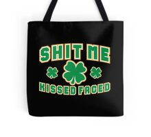 Shit Me I'm Kissed Faced Tote Bag
