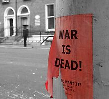 War is Dead! #1 by TheOzTraveller