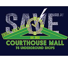 SAVE at the Hill Valley Courthouse Mall Photographic Print