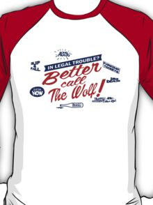 Better call The Wolf T-Shirt