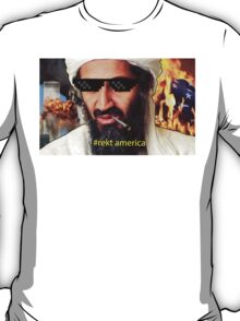 Uncle Osama Mlg T-Shirt