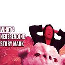 What a never ending story Mark by ramox90