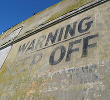warning - keep off by SassyPhotos