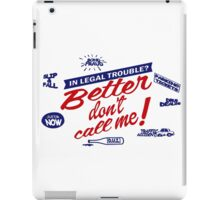 Better don't call me iPad Case/Skin