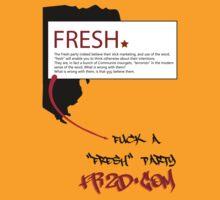 Fresh Party by Freshikistan