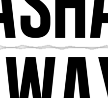 Sashay away white Sticker