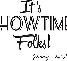 It's showtime, folks! by cool-tshirt-bro