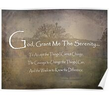 God Grant Me The Serenity Nature Scene Poster